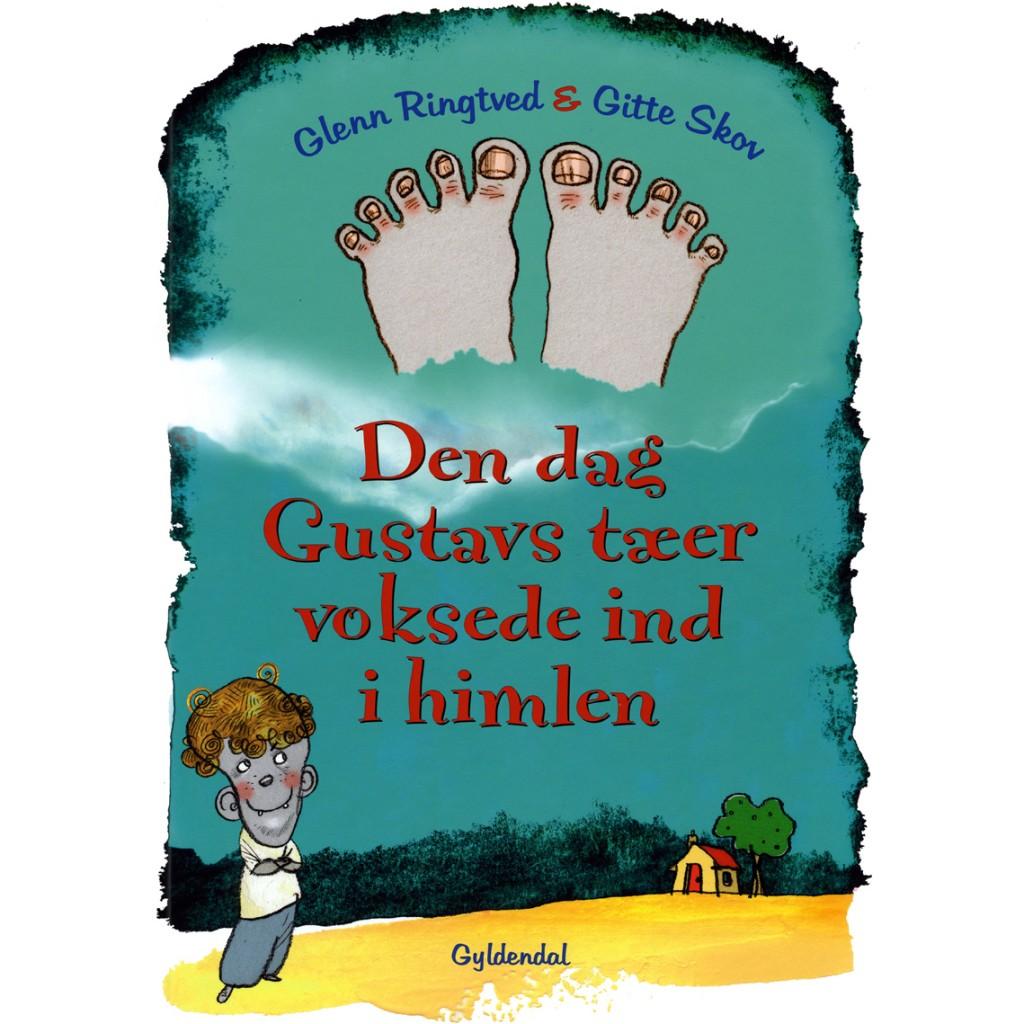 Den dag Gustavs tæer voksede ind i himlen, Gyldendal, Bog, Børnebog, Gitte Skov, gs